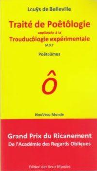Traité de poêtôlogie appliquée à la Trouducôlogie expérimentale