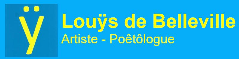 logo LouÿsDeBelleville, Artiste et Pôetôlogue